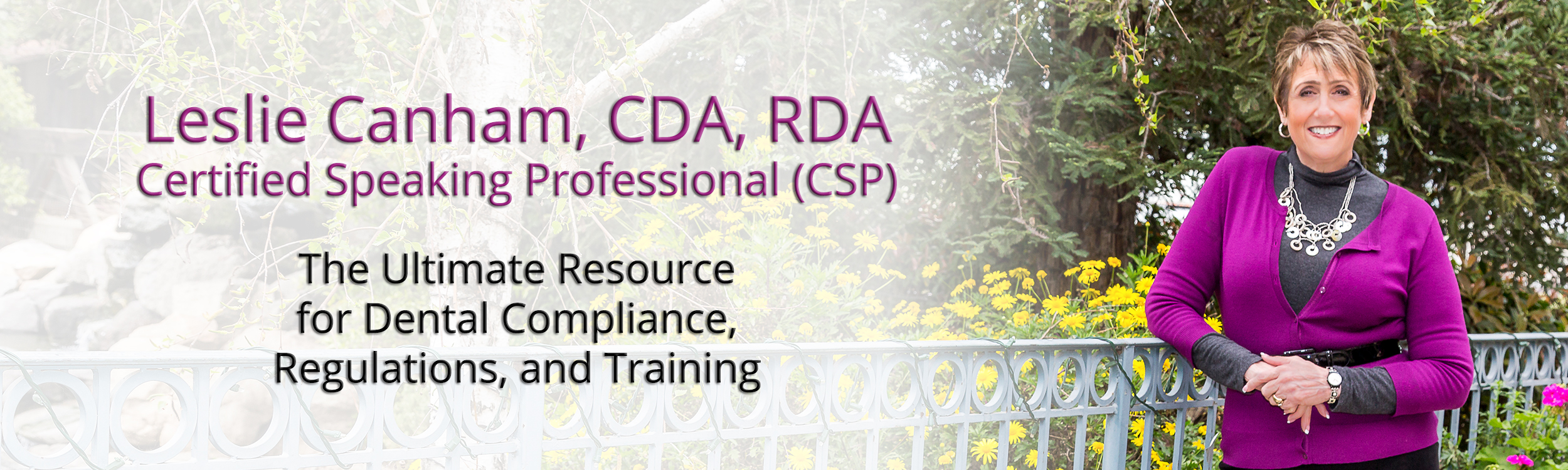 Leslie Canham, The Ultimate Resource for Dental Compliance, Regulations, and Training